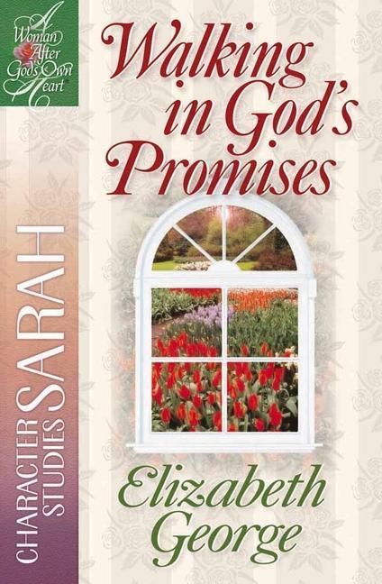 Walking in God's Promises: Character Studies: Sarah als Taschenbuch