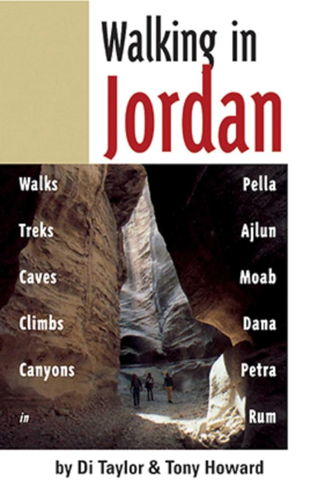 Walking in Jordan: Walks, Treks, Caves, Climbs, and Canyons als Taschenbuch
