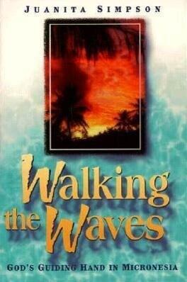 WALKING THE WAVES als Taschenbuch