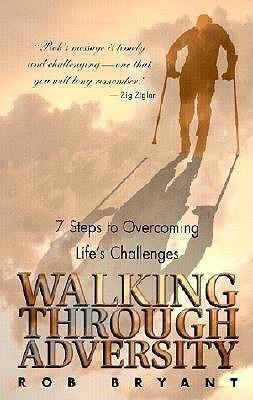 Walking Through Adversity: 14 Keys to Overcoming Life's Challenges als Taschenbuch