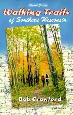 Walking Trails of Southern Wisconsin als Taschenbuch