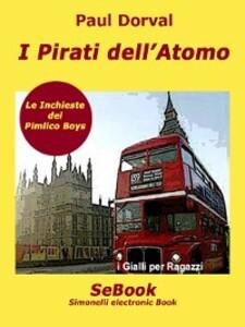 I pirati dell´atomo als eBook von Paul Dorval