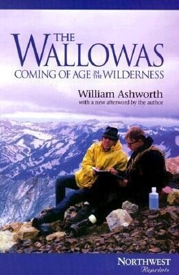 The Wallowas: Coming of Age in the Wilderness als Taschenbuch