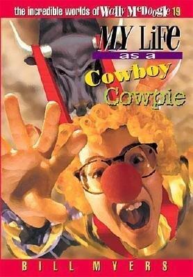 My Life as a Cowboy Cowpie als Taschenbuch