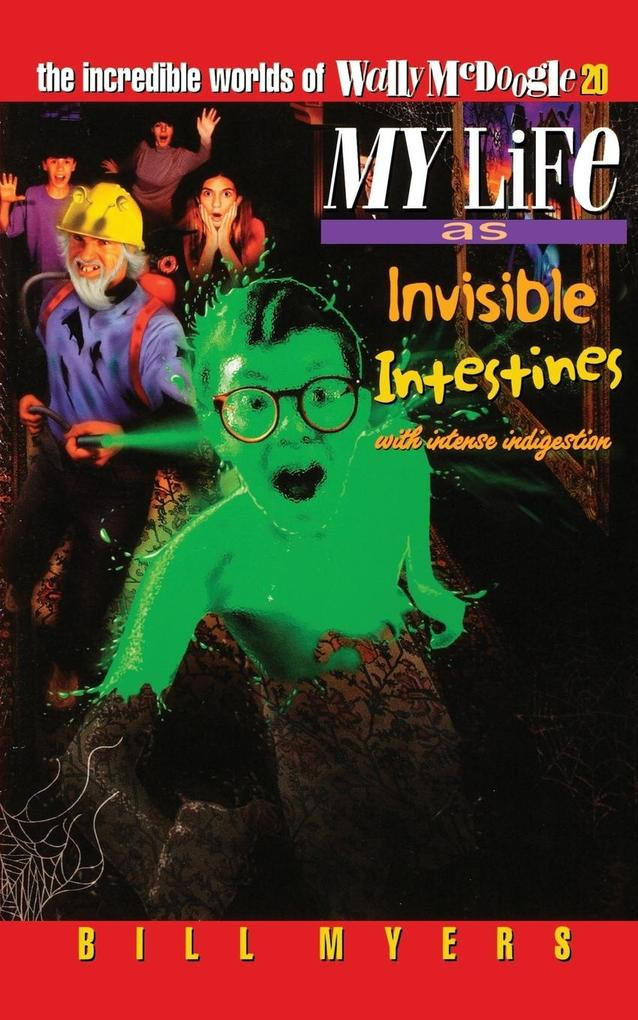 My Life as Invisible Intestines (with Intense Indigestion) als Taschenbuch