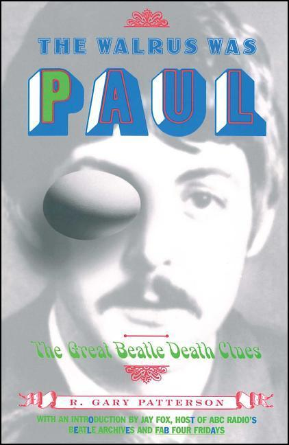 The Walrus Was Paul: The Great Beatle Death Clues als Taschenbuch