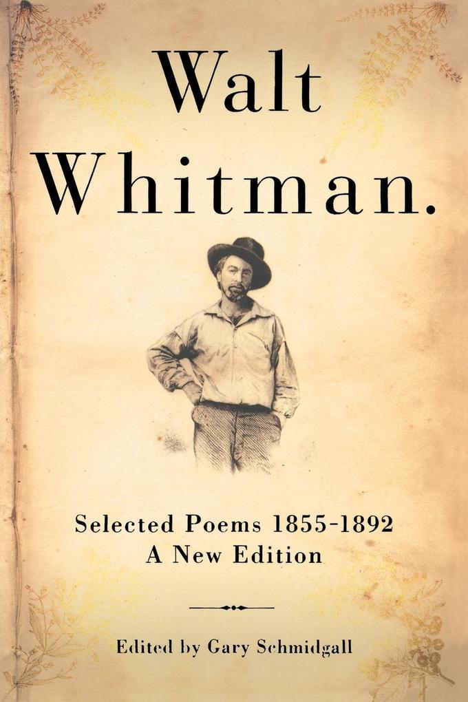 Walt Whitman: Selected Poems 1855-1892 als Taschenbuch