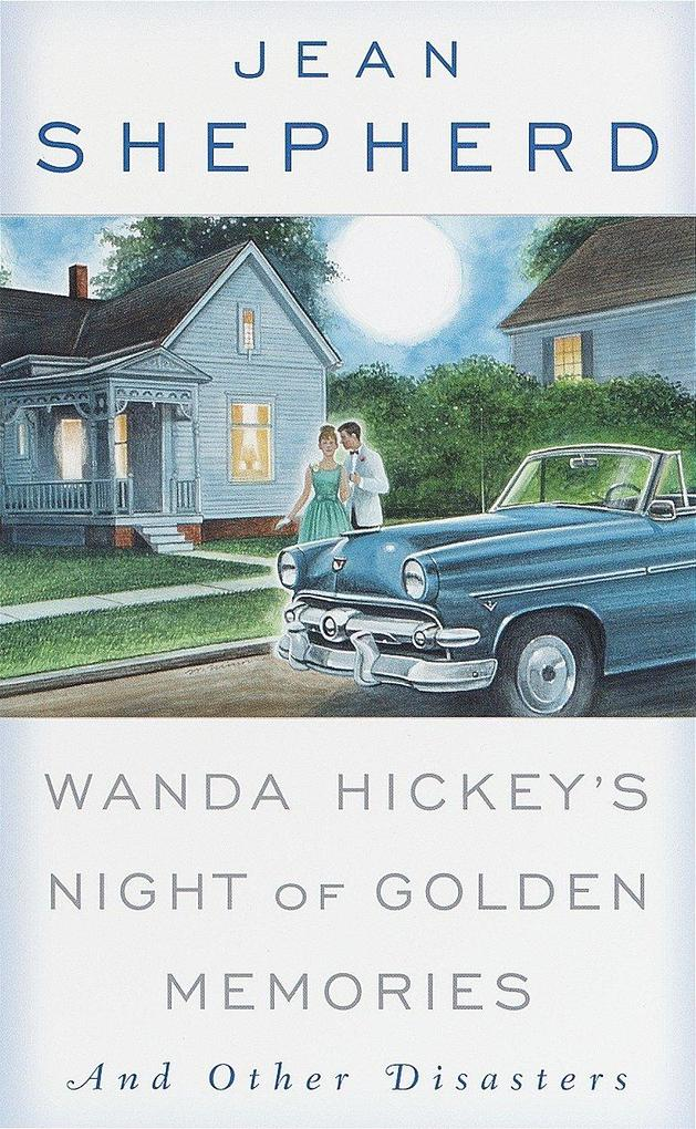 Wanda Hickey's Night of Golden Memories: And Other Disasters als Taschenbuch