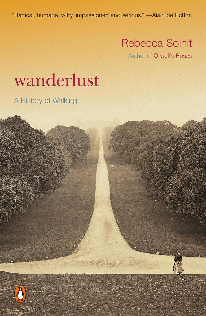 Wanderlust: A History of Walking als Taschenbuch