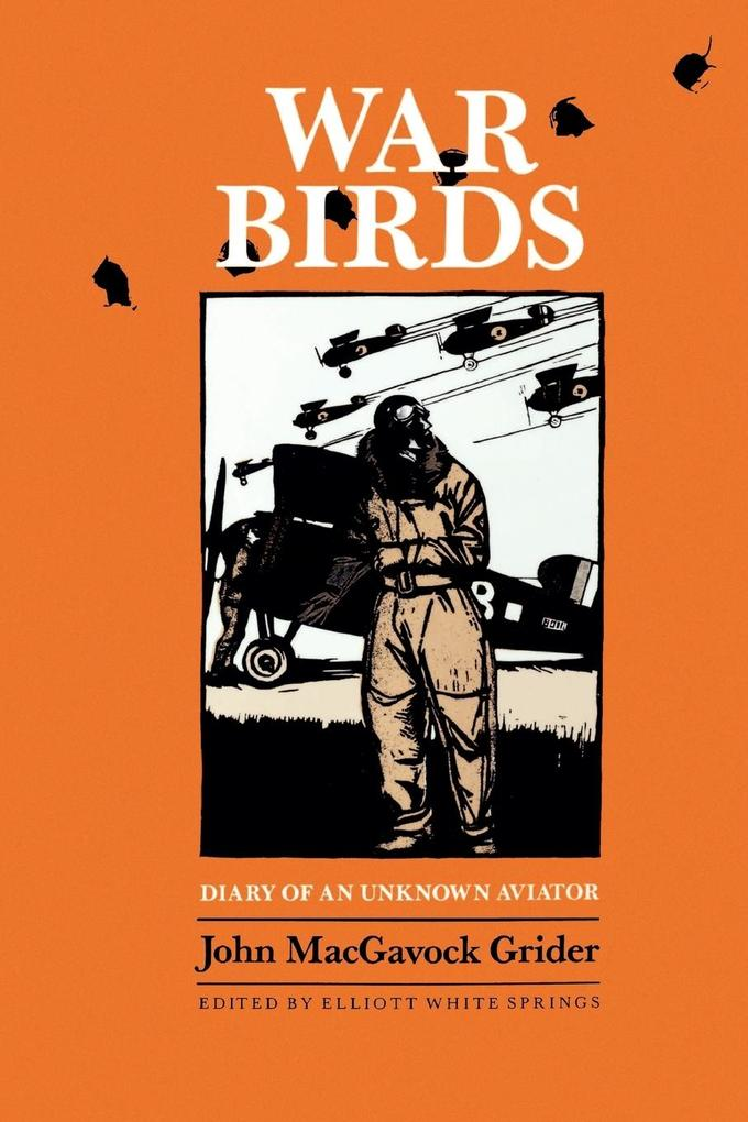 War Birds: Diary of an Unknown Aviator als Taschenbuch
