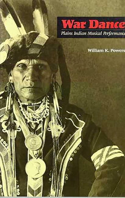 War Dance: Plains Indian Musical Performance als Taschenbuch