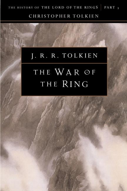 The War of the Ring: The History of the Lord of the Rings, Part Three als Taschenbuch