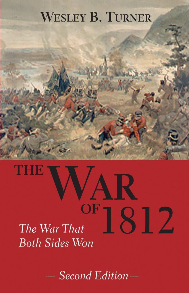 The War of 1812: The War That Both Sides Won als Taschenbuch
