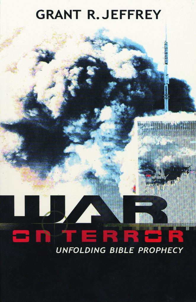 War on Terror: Unfolding Bible Prophecy als Taschenbuch