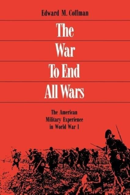 The War to End All Wars als Taschenbuch