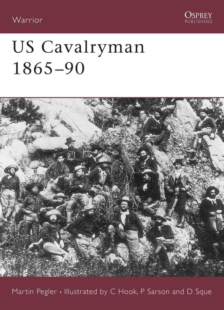 US Cavalryman, 1865-90 als Taschenbuch