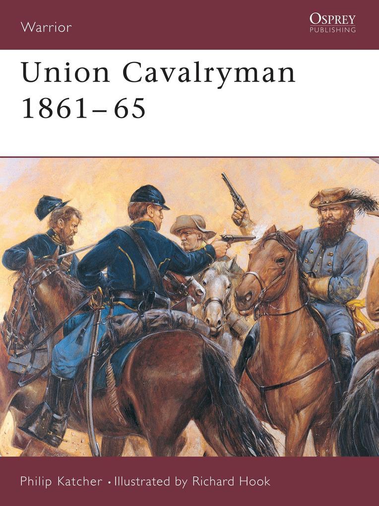 Union Cavalryman, 1861-65 als Taschenbuch