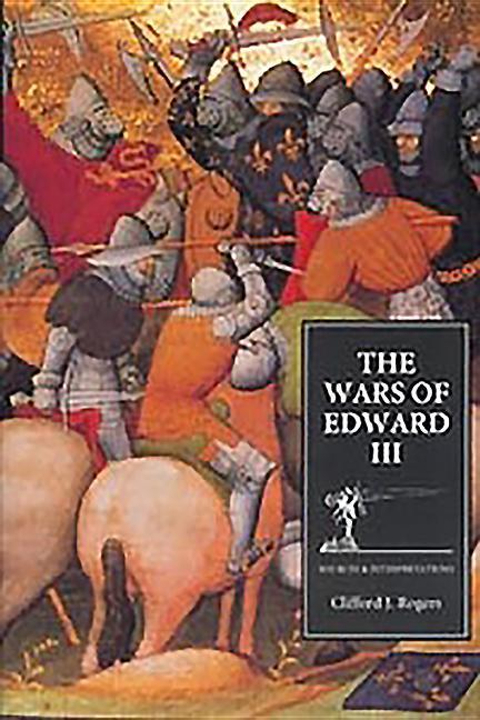 The Wars of Edward III: Sources and Interpretations als Buch