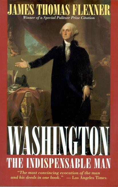 Washington: The Indispensable Man als Taschenbuch