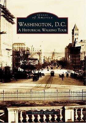 Washington, D.C.:: A Historic Walking Tour als Taschenbuch