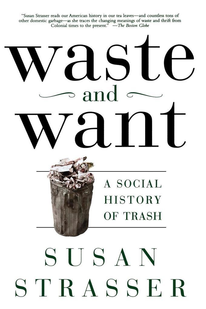 Waste and Want als Taschenbuch