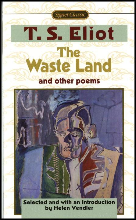 The Waste Land and Other Poems: Including the Love Song of J. Alfred Prufrock als Taschenbuch