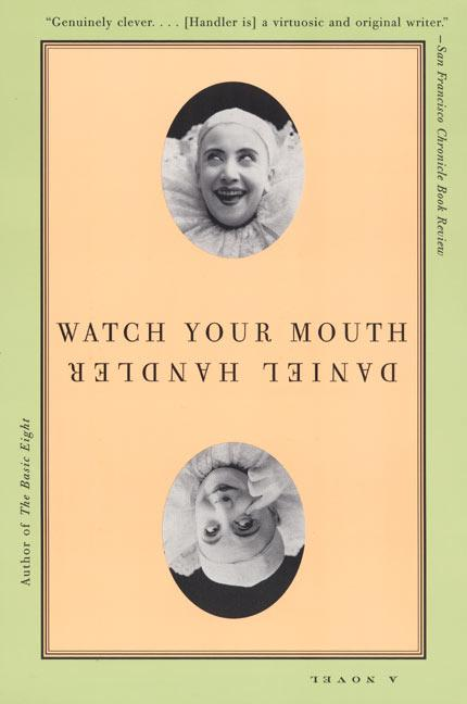 Watch Your Mouth als Taschenbuch