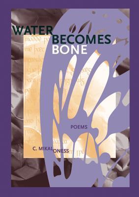 Water Becomes Bone als Taschenbuch