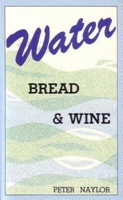 Water Bread and Wine als Taschenbuch