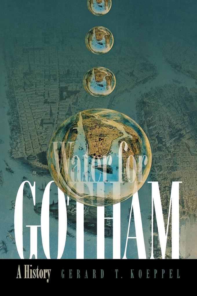 Water for Gotham: A History als Taschenbuch