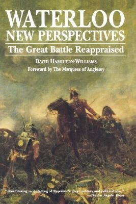 Waterloo: New Perspectives: The Great Battle Reappraised als Taschenbuch