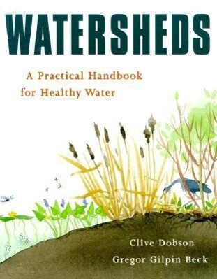 Watersheds: A Practical Handbook for Healthy Water als Taschenbuch