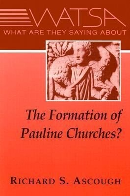 What Are They Saying about the Formation of Pauline Churches? als Taschenbuch