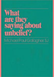 What are They Saying About Unbelief? als Taschenbuch