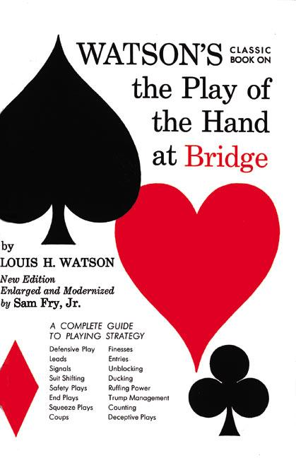 Watson's Classic Book on the Play of the Hand at Bridge als Taschenbuch