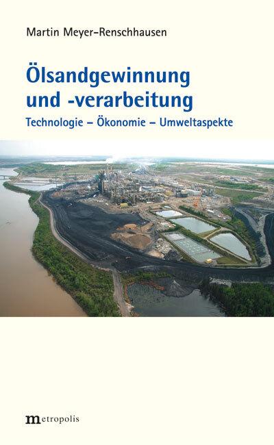 Ölsandgewinnung und -verarbeitung als Buch von Martin Meyer-Renschhausen