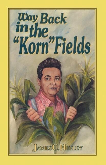Way Back in the Korn Fields (Second Edition) als Taschenbuch