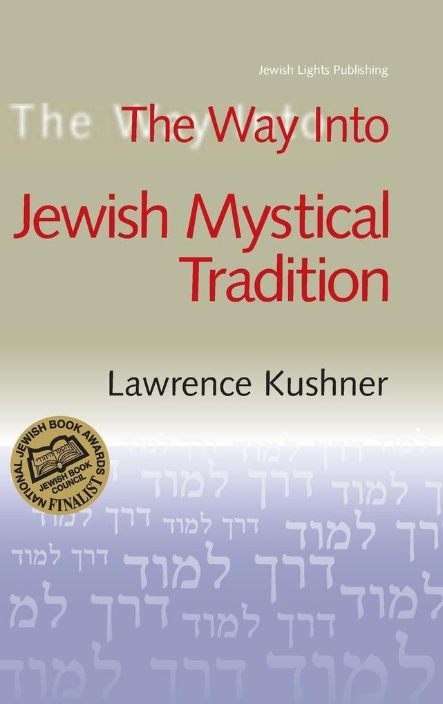 The Way Into Jewish Mystical Tradition als Buch