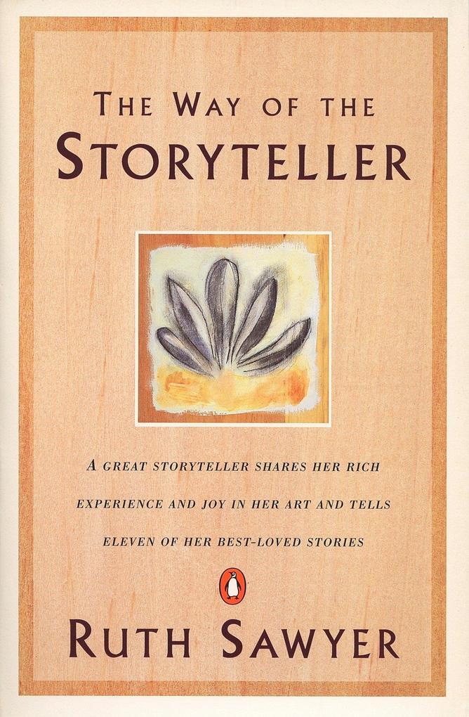 The Way of the Storyteller als Taschenbuch