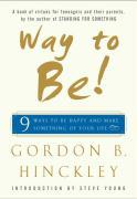Way to Be!: Nine Ways to Be Happy and Make Something of Your Life als Buch
