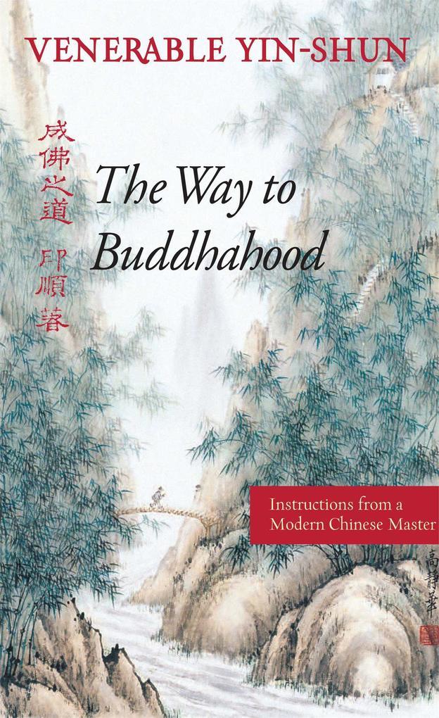 The Way to Buddhahood als Taschenbuch