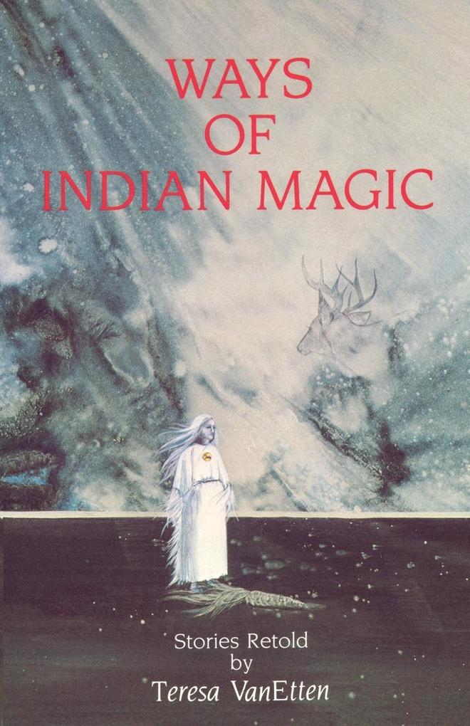 Ways of Indian Magic als Taschenbuch