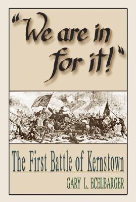 We Are in for It!: The First Battle of Kernstown als Taschenbuch
