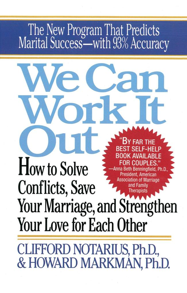 We Can Work It Out: How to Solve Conflicts, Save Your Marriage als Taschenbuch