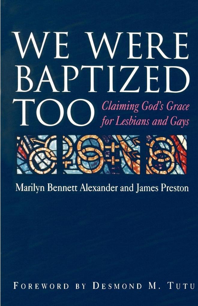 We Were Baptized Too als Taschenbuch