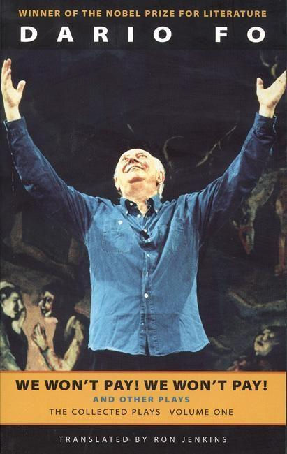 We Won't Pay! We Won't Pay! and Other Works: The Collected Plays of Dario Fo, Volume One als Taschenbuch