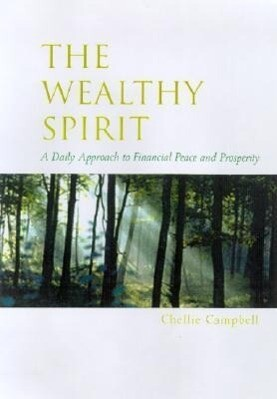 The Wealthy Spirit: Daily Affirmations for Financial Stress Reduction als Taschenbuch