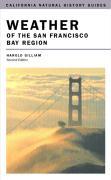 Weather of the San Francisco Bay Region: Second Edition als Taschenbuch