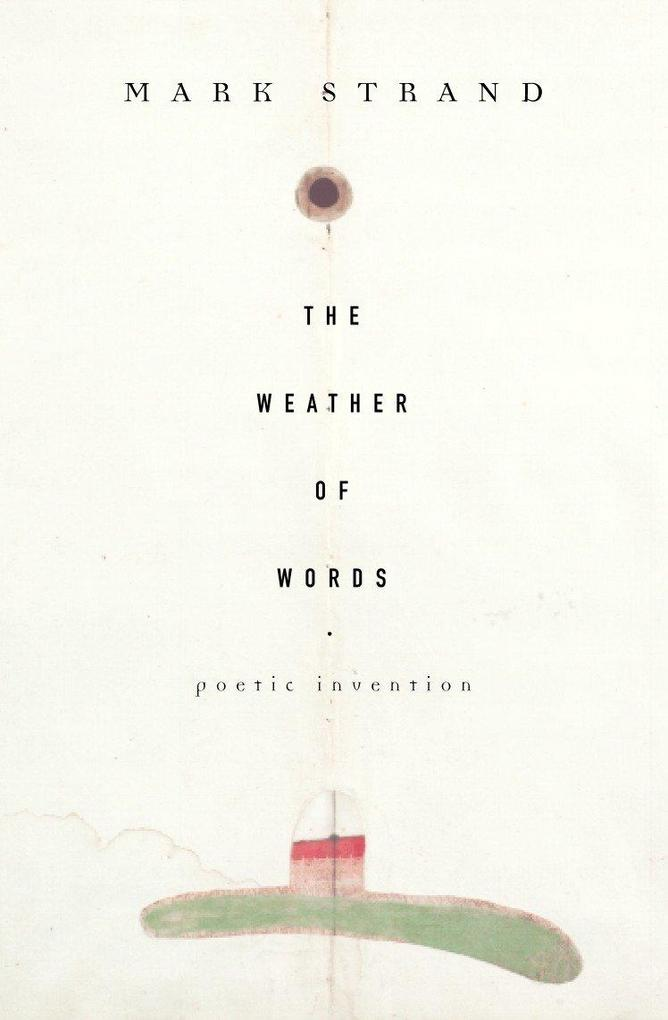 The Weather of Words: Poetic Inventions als Taschenbuch