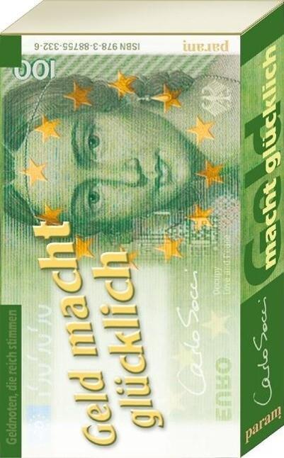 Geld macht glücklich als Buch von Carlo Socci
